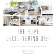 Clean & Lean House Put Your House on a Diet to Cut The Clutter by Lifford, Jennifer, 9781624143267