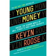 Young Money by Roose, Kevin, 9780446583268