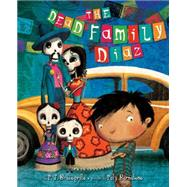 The Dead Family Diaz by Bracegirdle, P.J.; Bernatene, Poly, 9780803733268