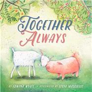 Together Always by Wyatt, Edwina; Masciullo, Lucia, 9781454923268