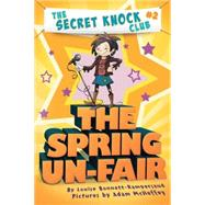 The Spring Un-fair by Bonnett-Rampersaud, Louise, 9780761463269