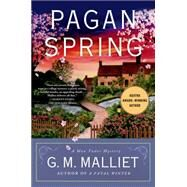 Pagan Spring A Max Tudor Mystery by Malliet, G. M., 9781250043269