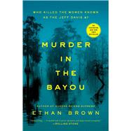 Murder in the Bayou by Brown, Ethan, 9781476793269