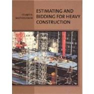 Estimating and Bidding for Heavy Construction