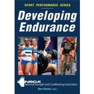 Developing Endurance by National Strength and Conditioning Association; Reuter, Ben, 9780736083270