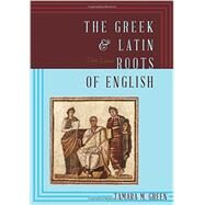 The Greek & Latin Roots of English by Green, Tamara M., 9781442233270