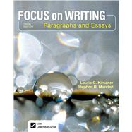 Focus on Writing Paragraphs and Essays by Kirszner, Laurie G.; Mandell, Stephen R., 9781457633270