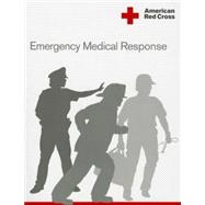 Emergency Medical Response (EA) Rev. 6/11 by American Red Cross, 9781584803270