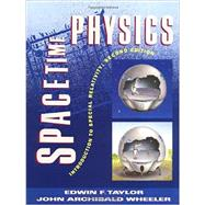Spacetime Physics by Taylor, Edwin F.; Wheeler, John Archibald, 9780716723271