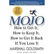 Mojo by Goldsmith, Marshall, 9781401323271