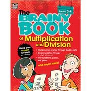 The Brainy Book of Multiplication and Division by Thinking Kids, 9781483813271