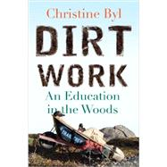 Dirt Work by BYL, CHRISTINE, 9780807033272