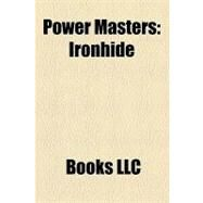 Power Masters : Ironhide by , 9781156273272