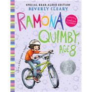 Ramona Quimby, Age 8 by Cleary, Beverly; Rogers, Jacqueline, 9780062453273