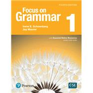 Focus on Grammar 1 with Essential Online Resources by Schoenberg, Irene; Maurer, Jay, 9780134583273