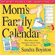 Mom's Family 17-Month School 2015-2016 Calendar by Boynton, Sandra, 9780761183273