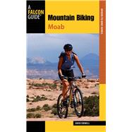 Mountain Biking Moab Pocket Guide, 3rd More than 40 of the Area's Greatest Off-Road Bicycle Rides by Crowell, David, 9780762793273