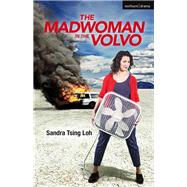 The Madwoman in the Volvo by Loh, Sandra Tsing, 9781474293273