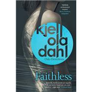 Faithless by Dahl, Kjell Ola; Bartlett, Don, 9781910633274