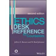 Ethics Desk Reference for Counselors by Barnett, Jeffrey E.; Johnson, W. Brad, 9781556203275