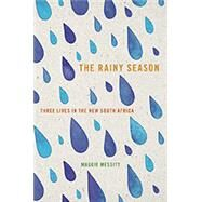The Rainy Season by Messitt, Maggie, 9781609383275