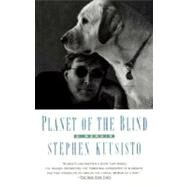Planet of the Blind - KUUSISTO, STEPHEN