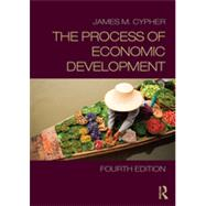 The Process of Economic Development by Cypher; James, 9780415643276