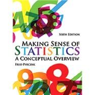 Making Sense of Statistics: A Conceptual Overview by Fred Pyrczak, 9781936523276