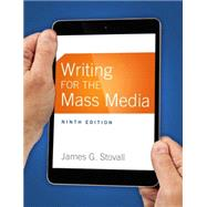 Writing for the Mass Media by Stovall, James G., 9780133863277