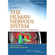 Barr's The Human Nervous System: An Anatomical Viewpoint by Kiernan, John; Rajakumar, Raj, 9781451173277