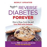 Reverse Diabetes Forever by Reader's Digest Association, 9781621453277
