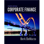 Corporate Finance by Berk, Jonathan; DeMarzo, Peter, 9780134083278