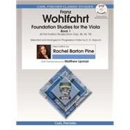Foundation Studies for the Viola - Book 1: 60 First Position Studies by Franz Wohlfahrt, 9780825893278