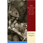 Allan Quatermain and the Lost City of Gold 9780895263278N