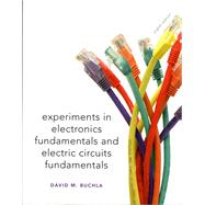Lab Manual for Electronics Fundamentals and Electronic Circuits Fundamentals, Electronics Fundamentals Circuits, Devices & Applications by Buchla, David M., 9780135063279