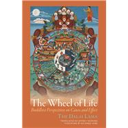 The Wheel of Life: Buddhist Perspectives on Cause and Effect by Dalai Lama XIV; Hopkins, Jeffrey; Gere, Richard, 9781614293279