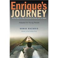 Enrique's Journey (The Young Adult Adaptation) by NAZARIO, SONIA, 9780385743280
