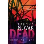 Dead Silence by Brenda Novak, 9780778323280