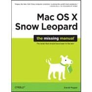 Mac OS X Snow Leopard : The Missing Manual by Pogue, David, 9780596153281