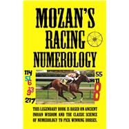 Mozan's Racing Numerology by Mozan, 9781580423281