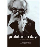 Proletarian Days by Havel, Hippolyte; Jun, Nathan; Pateman, Barry, 9781849353281