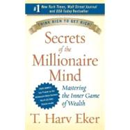 Secrets Of The Millionaire Mind by Eker, T. Harv, 9780060763282