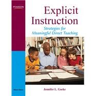 Explicit Instruction Strategies for Meaningful Direct Teaching by Goeke, Jennifer L., 9780205533282
