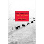 Everything Flows by GROSSMAN, VASILYCHANDLER, ROBERT, 9781590173282