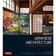 Japanese Architecture: An Exploration of Elements & Forms by Locher, Mira; Kuma, Kengo; Simmons, Ben, 9784805313282
