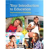Your Introduction to Education: Explorations in Teaching, Loose-Leaf Version, 3/e by Powell, 9780133563283