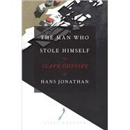 The Man Who Stole Himself by Palsson, Gisli, 9780226313283