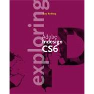 Exploring Adobe InDesign CS6 by Rydberg, Terry, 9781133693284