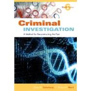 Criminal Investigation : A Method for Reconstructing the Past by Osterburg, James W.; Ward, Richard H., 9781422463284