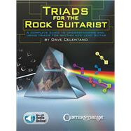 Triads for the Rock Guitarist by Celentano, Dave; Hasbach, Alison, 9781574243284